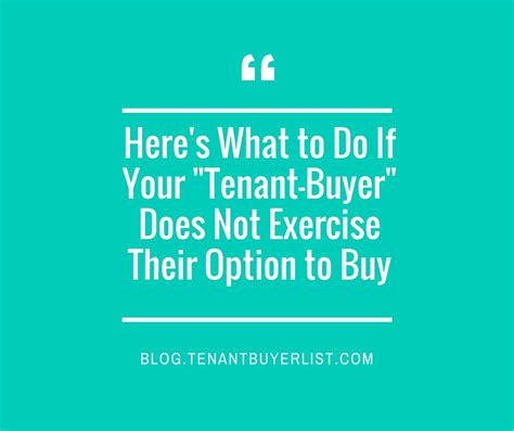 here s what to do if your tenant buyer does not buyer your