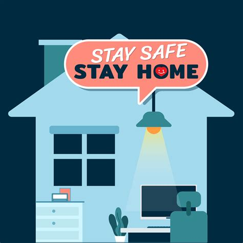 stay safe life  home concept  work  home