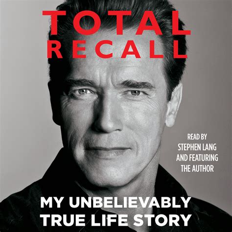 total recall my unbelievably true life story book arnold download total recall audiobook by arnold schwarzenegger