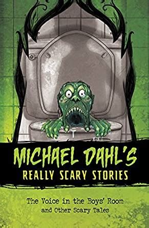 in a room and other scary stories reading the voice in the boys room michael dahl s really scary stories ebook michael dahl xavier