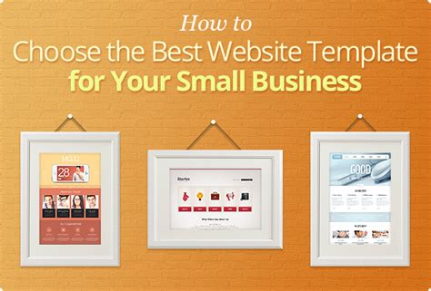 Best Website Templates For Small Business how to choose the best website template for your small