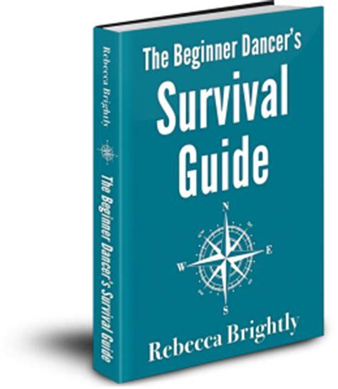 basic survival a beginner s guide books ballroom basics learn to ballroom swing