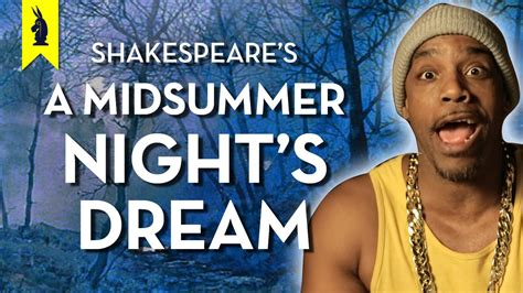 midsummer nights dream a 1906230447 a midsummer night s dream shakespeare thug notes summary analysis youtube