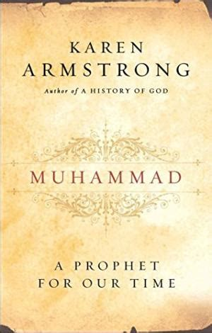 muhammad biography prophet karen armstrong pdf muhammad a prophet for our time 9780061155772 by karen