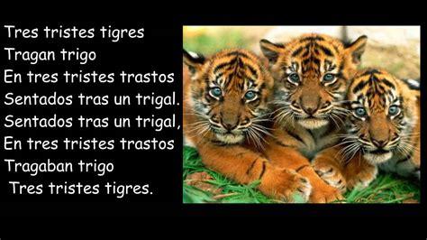 tres tristes tigres 8432217808 trabalenguas youtube