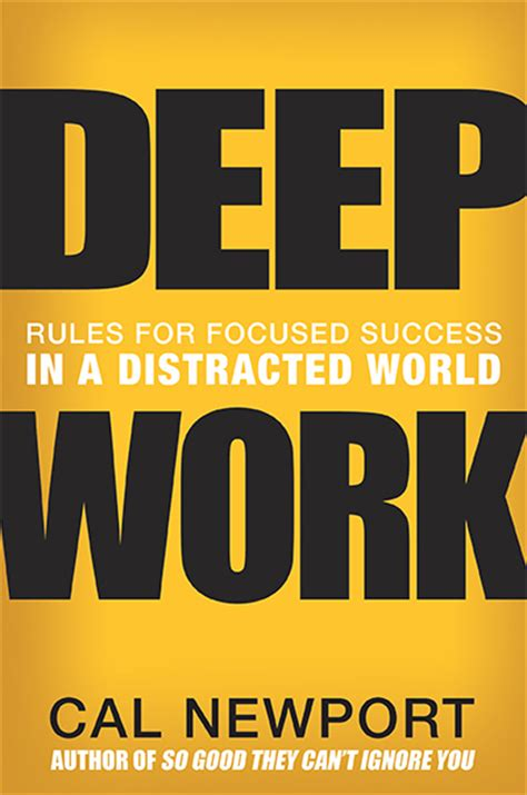 deep work rules for 0349411905 deep work rules for focused success in a distracted world cal newport