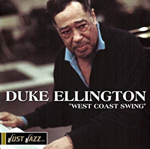 duke ellington swing music duke ellington west coast swing com music