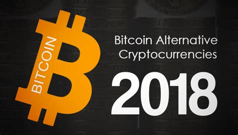 Bitcoin Alternative | top bitcoin alternative cryptocurrencies you can invest in