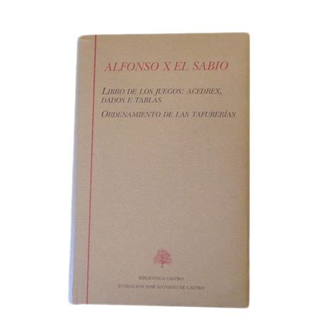 libro los mercaderes tomo 1 alfonso x el sabio tomo 250 nico libro de los juegos ordenamiento de las tafurer 237 as