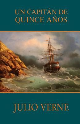 un capitan de quince anos by julio verne paperback spanish booksamillion com books