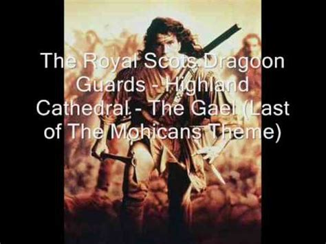 theme song last of the mohicans the gael last of the mohicans theme youtube