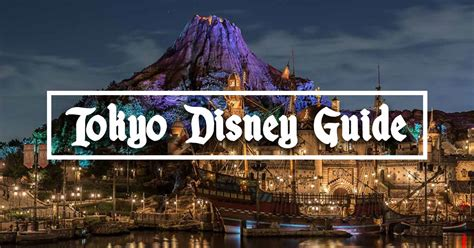 the ultimate tokyo disneyland and disneysea guide 11 tips tricks to maximising your tokyo