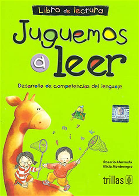 juguemos a leer desarrollo de competencias del lenguaje libro de lec