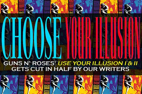 download guns n roses use your illusion 1 mp3 choose your illusion our writers cut guns n roses use