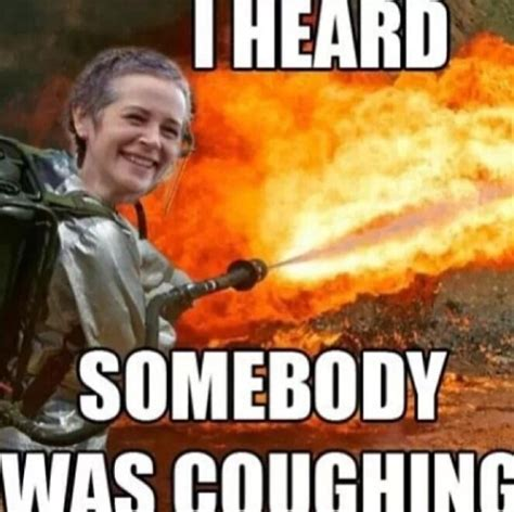 Carol Meme - carol cookies walking dead quotes quotesgram