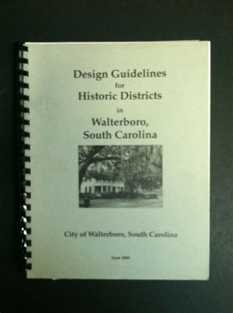 design guidelines for local historic districts design guidelines for historic districts in walterboro