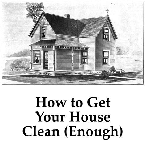 how to clean your house little corner homestead 187 how to get your house clean enough tips and tricks