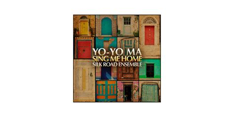 discover the new album sing me home yo yo ma