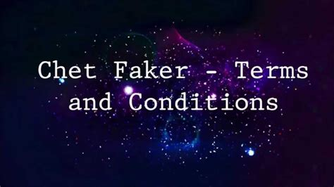 lyrics delays chet faker terms and conditions lyrics