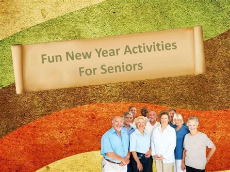 new year activities for the elderly new year activities for seniors