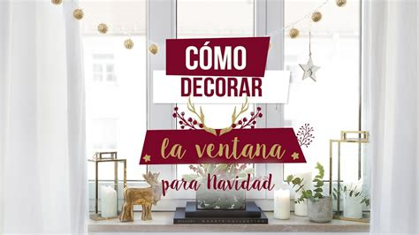 decoracion westwing c 243 mo decorar la ventana m 225 s bonita para esta navidad diy