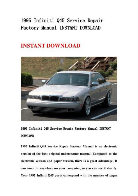 1995 infiniti q45 service repair factory manual instant download