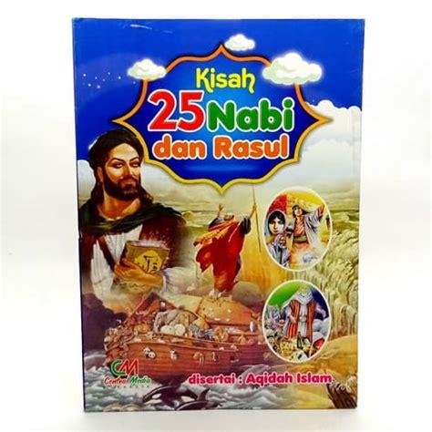 Buku Anak 25 Kisan Nabi Dan Rosul buku kisah 25 nabi dan rasul pusaka dunia