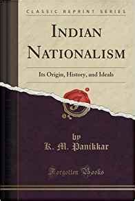 the meaning of infancy classic reprint books indian nationalism its origin history and ideals