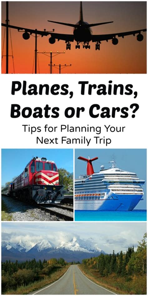 Travel Resources For Planning Your Next Trip by Family Trips Planes Trains Boats Or Cars