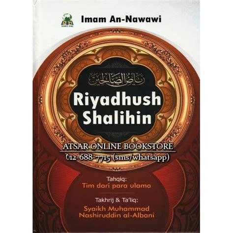 riyadhush shalihin oleh al imam an nawawi