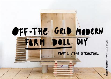 grid living big collection learn what self sufficient living is about living the grid self reliance books how to make an the grid eco dollhouse part 1