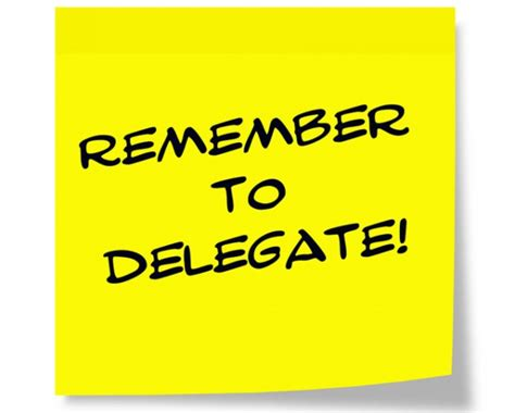 How To Be A Delegate how to delegate responsibility in the workplace