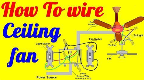 wire ceiling fan  light switch youtube