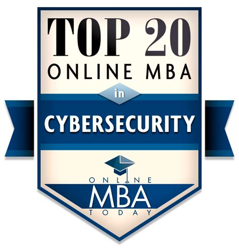 Best Place To Do Mba by Top 20 Mba In Cybersecurity Programs 2018
