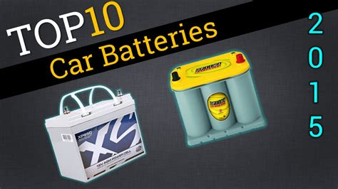 Top 10 Car Batteries 2015   Best Car Battery Review   YouTube