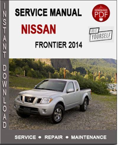 how to download repair manuals 2005 nissan frontier auto manual nissan frontier 2014 service repair manual download