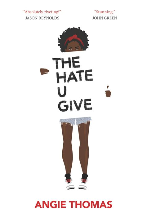 the hating a novel the u give 4708364249832 angie