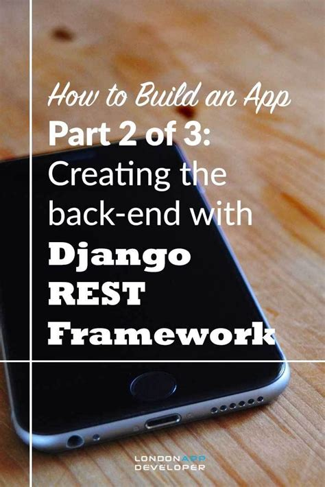 django tutorial for dummies 25 best ideas about an app on pinterest design an app