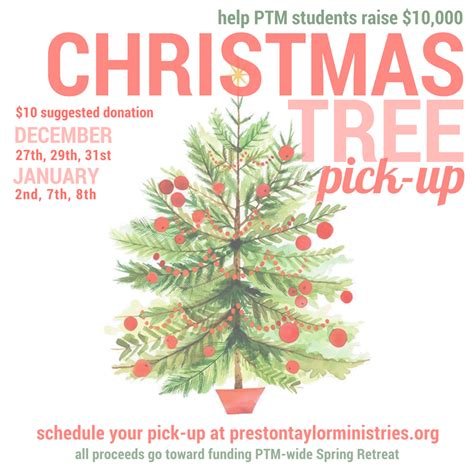 christmas tree pick up christmas tree pick up preston taylor ministries