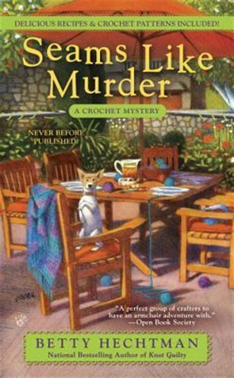 seams books seams like murder crochet mystery 10 by betty hechtman