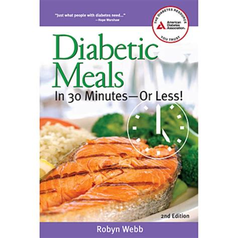 diabetic meals in 30 minutes or less 2nd edition