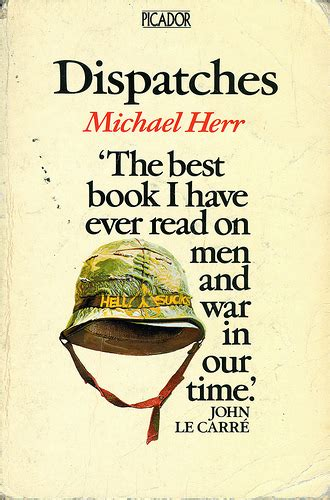 dispatches from my s war books book review dispatches by michael herr many posts