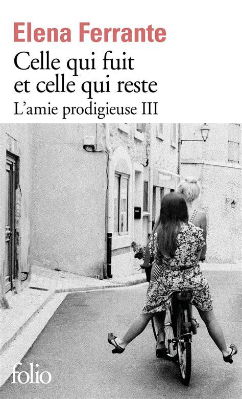 libro celle qui fuit et l amie prodigieuse iii celle qui fuit et celle qui reste 201 poque interm 233 diaire livre pas
