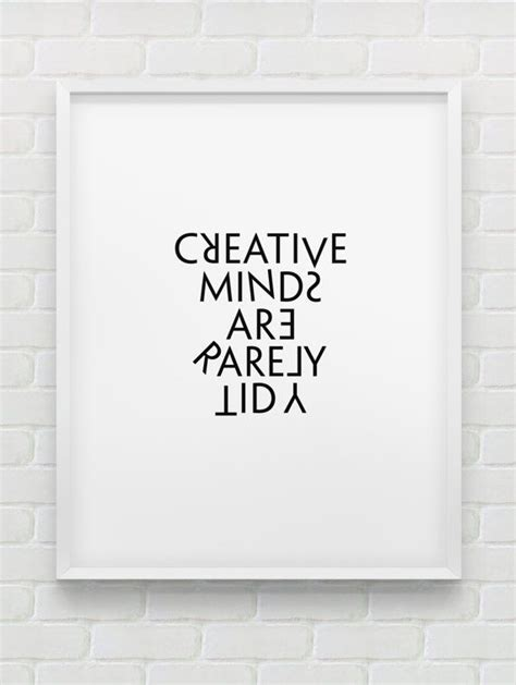 printable funny office quotes creative minds are rarely tidy print instant by