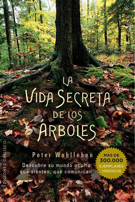 libro la memoria secreta de la vida secreta de los arboles wohlleben peter libro en papel 9788491110835