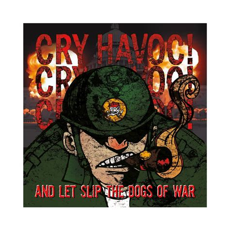 let the dogs of war album review cry havoc and let slip the dogs of war alternative