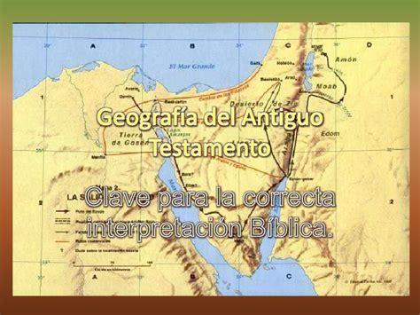 historia bblica del antiguo y nuevo testamento geograf 237 a del antiguo testamento