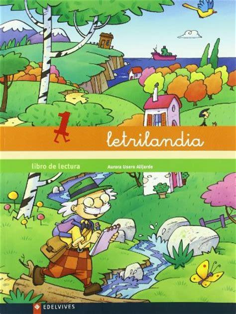 libro letrilandia libro de lecturas letrilandia libro de lectura 1 p 250 blico libros