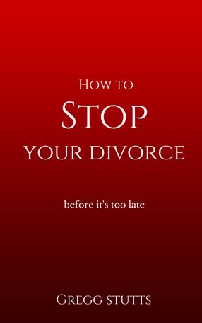 owned house before marriage divorce how to stop your divorce before it s too late i