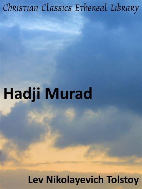 Novel Hadji Murat hadji murad christian classics ethereal library
